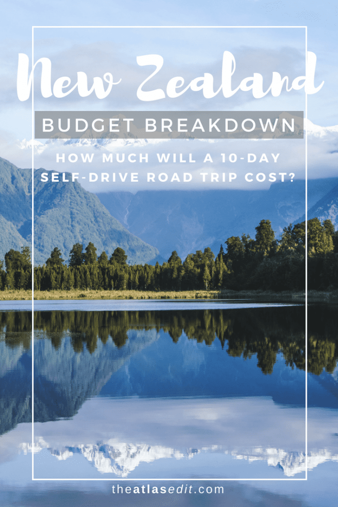 How Much Will A 10-Day Road Trip in New Zealand Cost: A Budget Breakdown | Pin It!