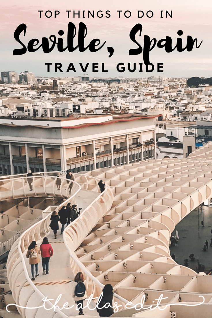 Top Things To do In Seville Spain Pin
