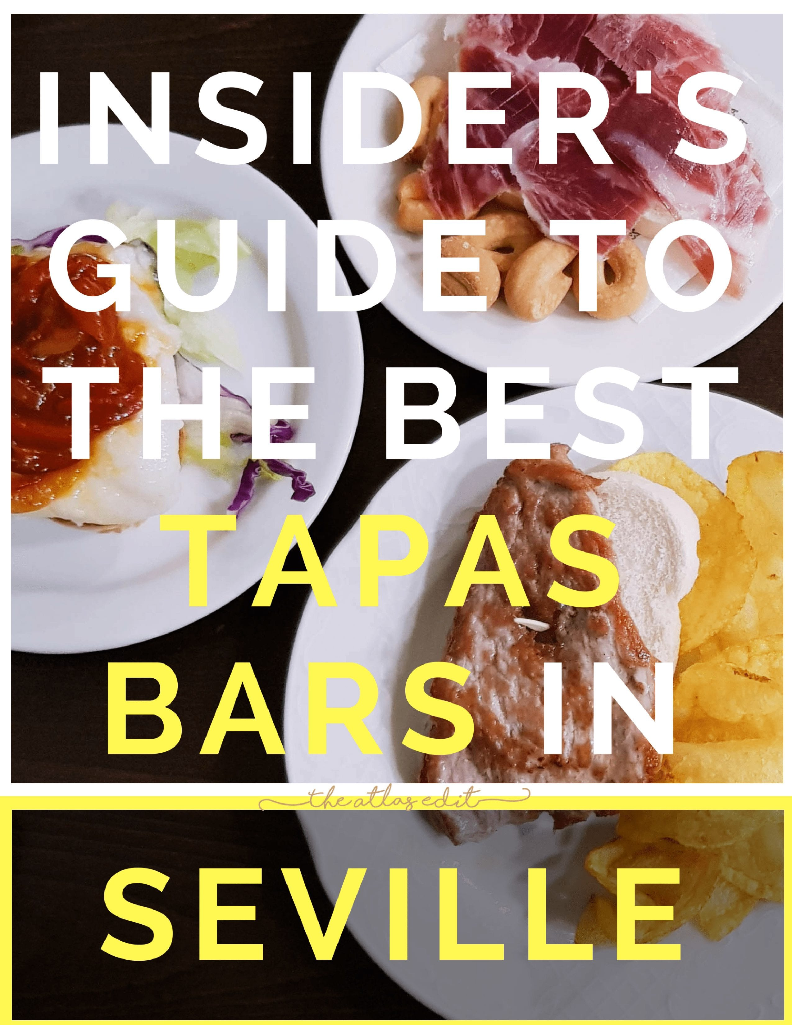 The Best Tapas Bars in Seville