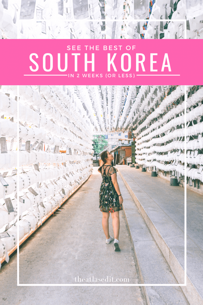 Copy of Copy of How To See The Best of Korea in 14 Days (Or Less)