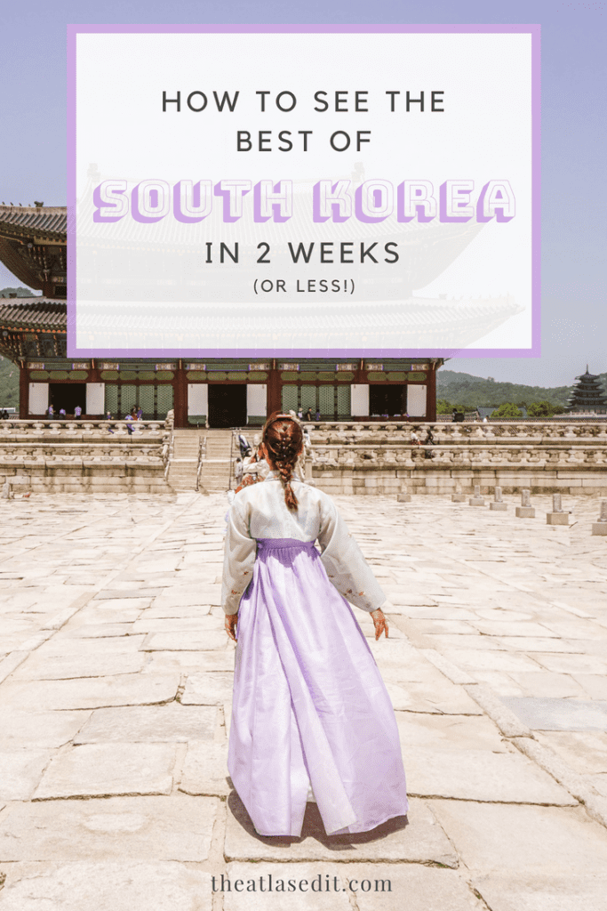 How To See The Best of Korea in 14 Days (Or Less)