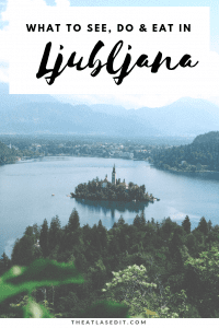 Ljubljana City Guide: What You Absolutely Have to See, Do & Eat