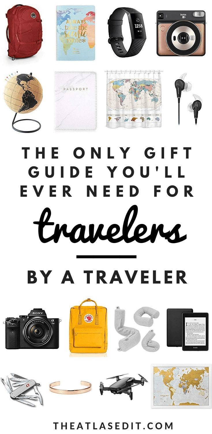 35 Amazing Gifts for Travelers (That We'll Love You So Much For): 2019 Edition