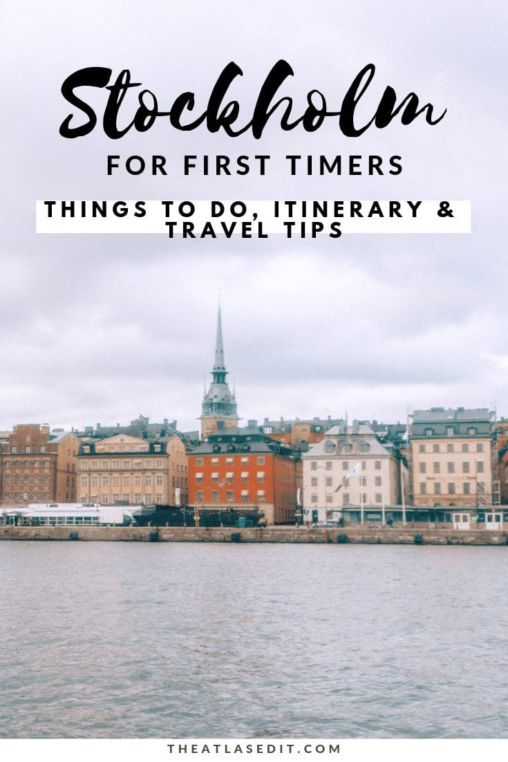 Stockholm for First-Timers Things to Do, Itinerary and Travel Tips