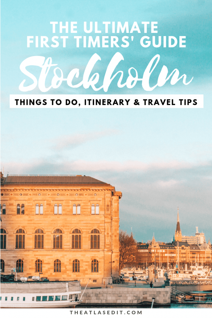 Stockholm for First-Timers: Things to Do, Itinerary and Travel Tips