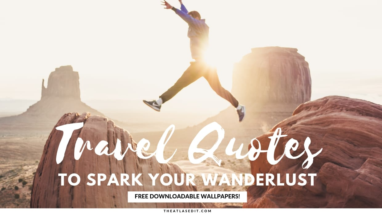 50 Travel Quotes To Spark Your Wanderlust Free Wallpapers For