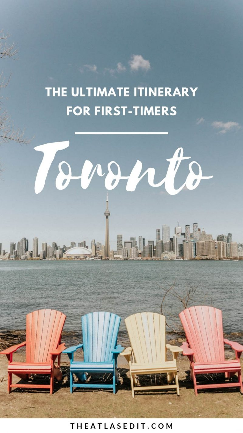 The Ultimate Toronto Itinerary for First-Timers