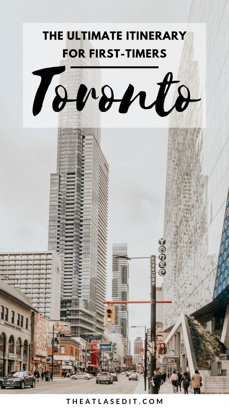 The Ultimate Toronto Itinerary for First-Timers3