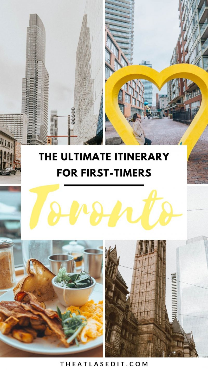 The Ultimate Toronto Itinerary for First-Timers4