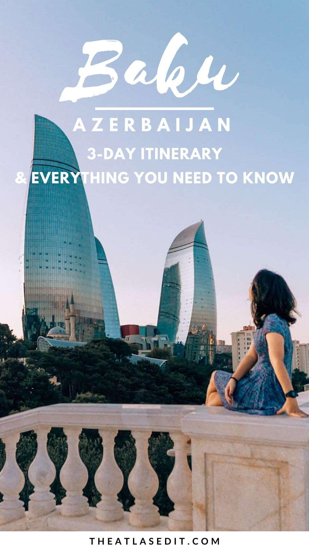 3-Day Baku Itinerary